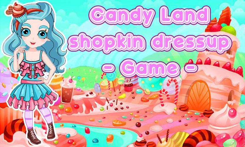 candy land shopkin dress up apk download free casual game for