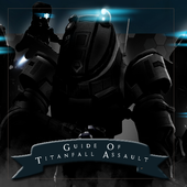 Guide of Titanfall : Assault icon