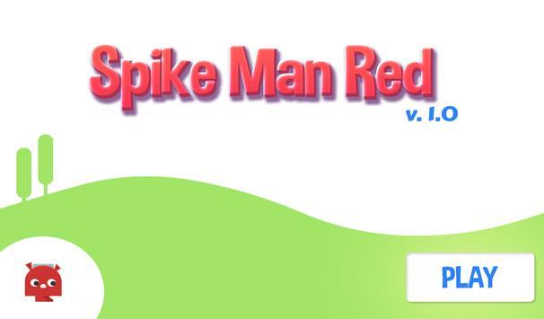 Spike Man Red apk screenshot
