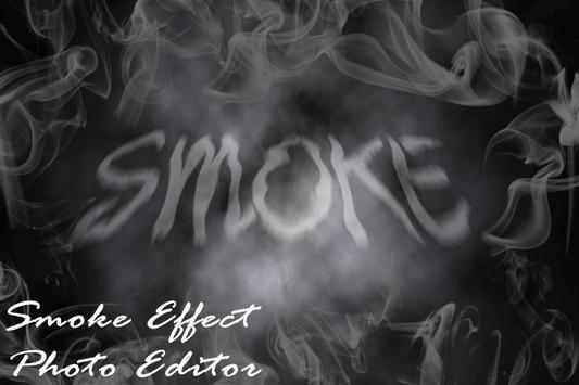 Smoke Effect Photo Maker poster