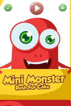 Mini Monster - Rush For Cake poster
