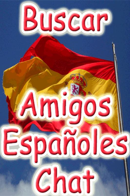 d9f2a8bc3ff3e Buscar Amigos Españoles Chat for Android - APK Download