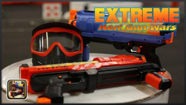 Extreme Nerf Gun Wars poster