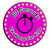 60 Seconds Challenge For Kids icon
