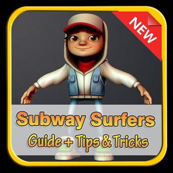 Guide Tips For Subway Surfers poster