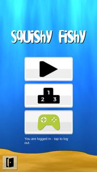 Squishy Fishy poster