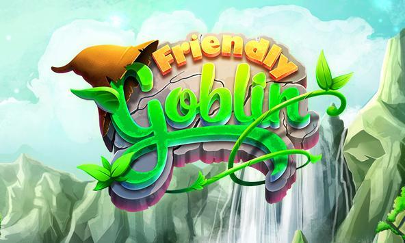 Friendly Goblin poster
