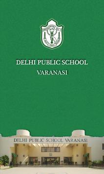 Delhi Public School Varanasi poster