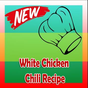 White Chicken Chili Recipe poster