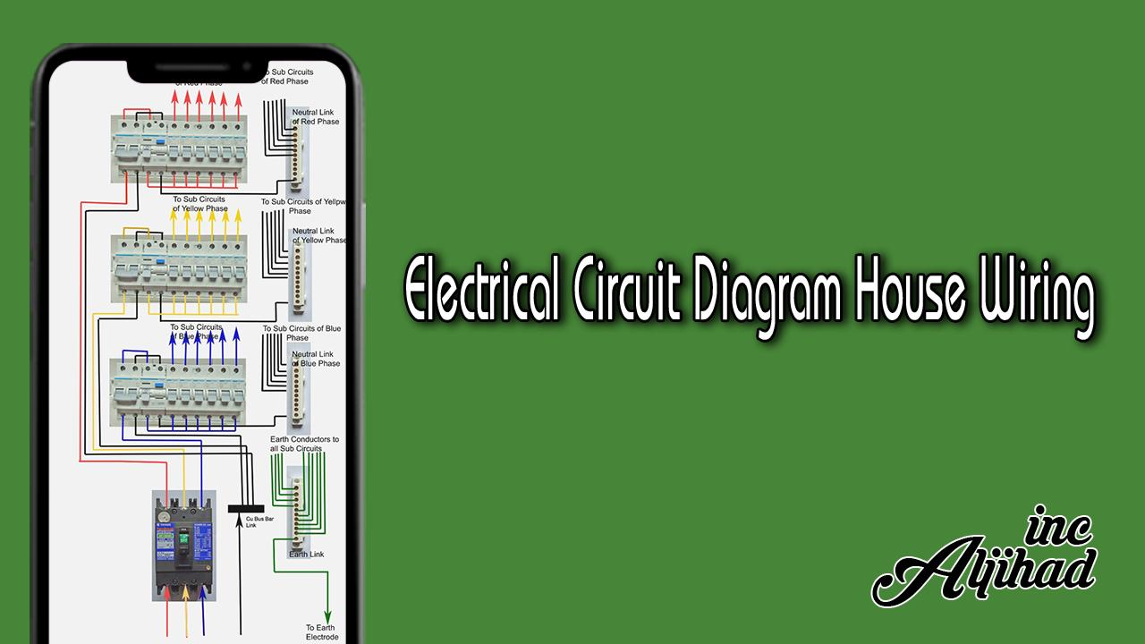 Electrical Circuit Diagram House Wiring for Android - APK ... on electronics circuits, thermostat circuits, relay circuits, building circuits, audio circuits, electrical circuits, computer circuits, inverter circuits, power circuits, wire circuits, coil circuits, motor circuits, lighting circuits, control circuits, three circuits, battery circuits,