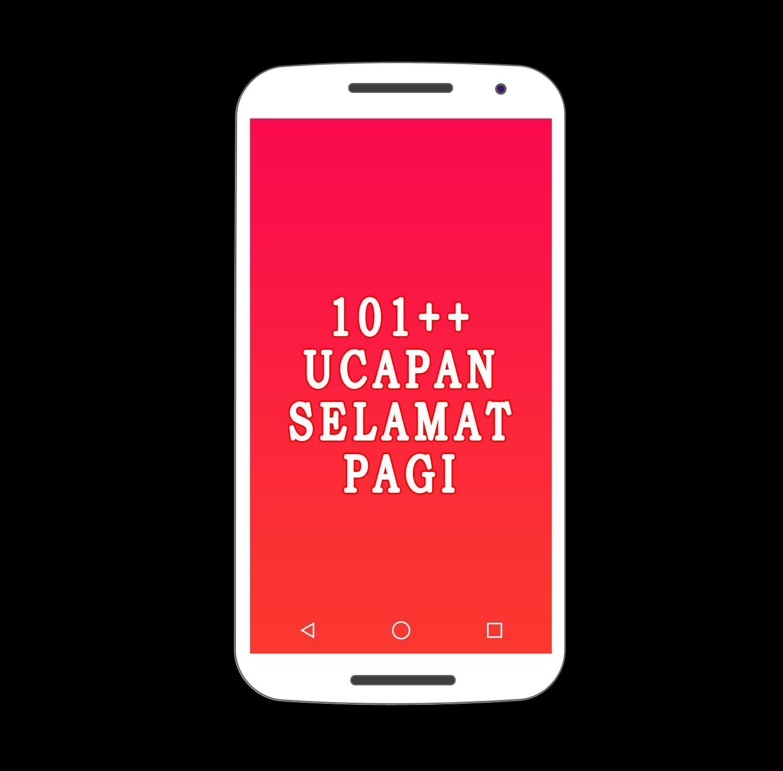 101 Ucapan Selamat Pagi For Android Apk Download