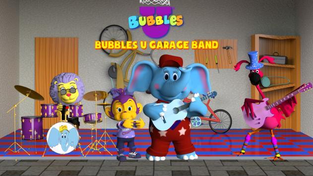 Bubbles U: Garage Band poster