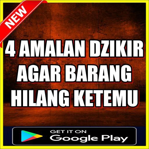 4 Amalan Dzikir Agar Barang Hilang Kembali Ketemu For Android Apk Download