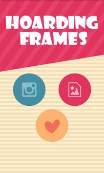 Hoarding Frames Photo [*_*] poster