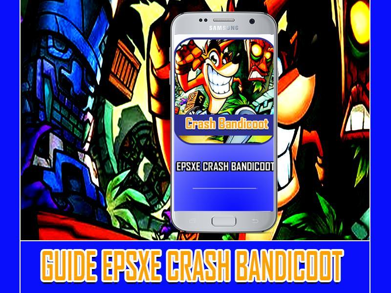 New EPSXE crash bandicoot Tips for Android - APK Download