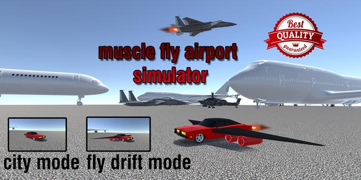 Flying Muscle City Driving 3D poster