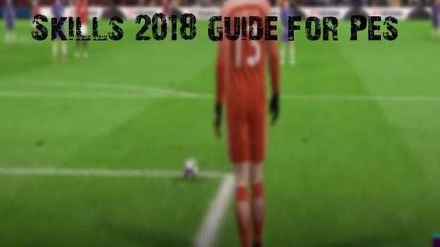 Guide for Pes 2018 Skills for Android - APK Download