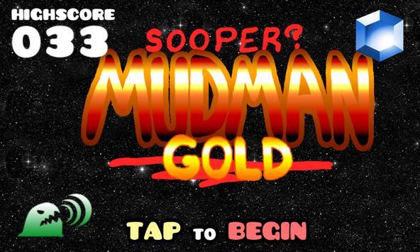 S00p3r Mudman GOLD screenshot 6