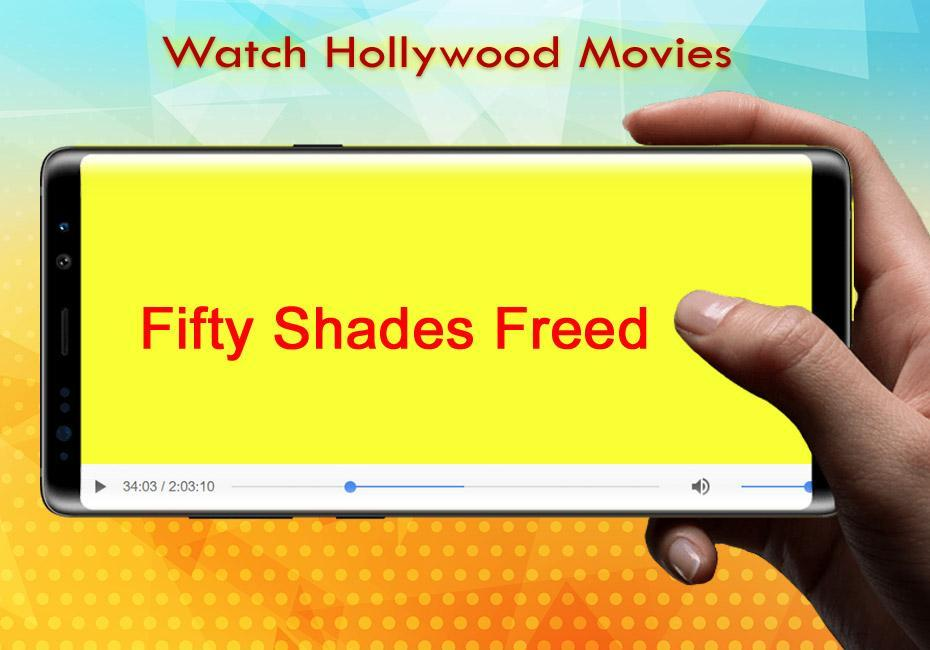 Fifty Shades Freed Full Movie Online For Android Apk Download