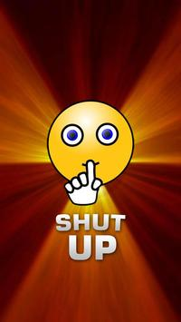 Shut Up Button poster