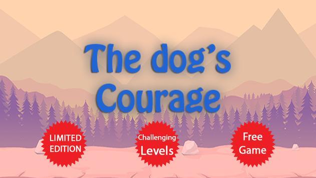 The Dog's Courage! New Version apk screenshot
