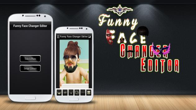 Funny Face Changer  Editor poster