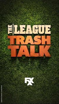 The League I Trash Talk poster