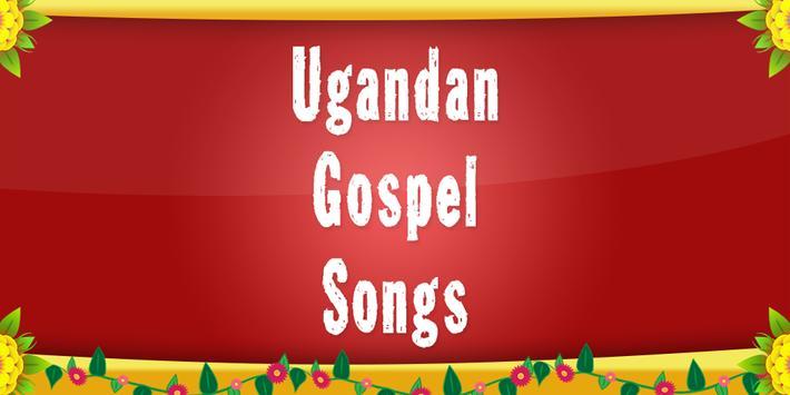 Ugandan Gospel Songs poster