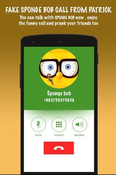 Fake Sponge bob Call From Patrick screenshot 7