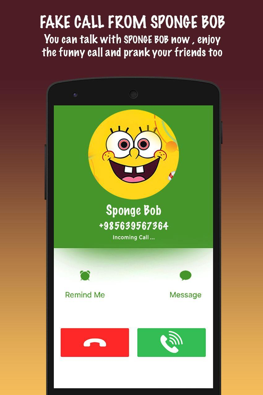 Fake Call From SpongeBob for Android - APK Download