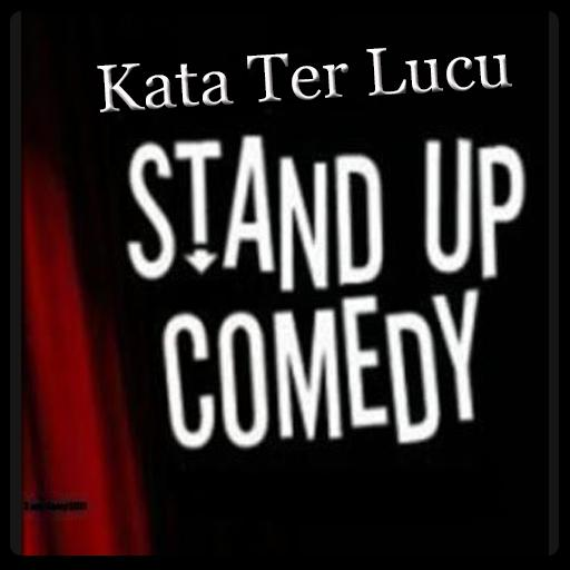 Kata Kata Terlucu Stand Up Comedy For Android Apk Download