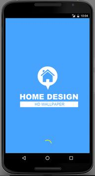 Home Design Wallpaper HD poster