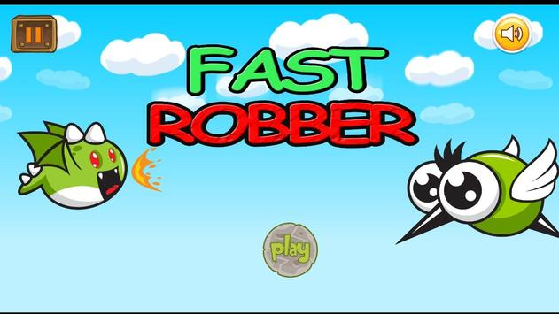 fast robber poster