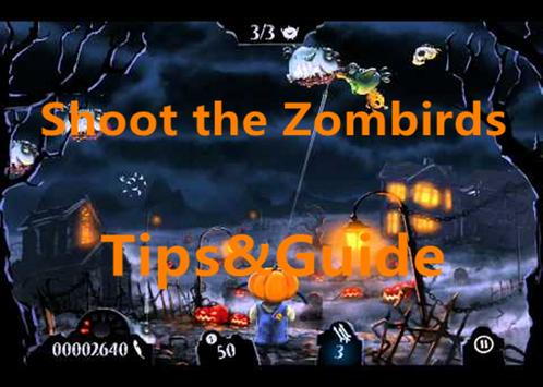 Guide for Shoot the Zombirds screenshot 2
