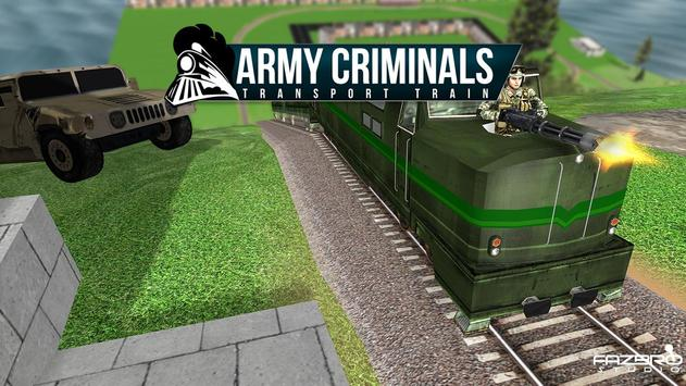 Army Criminal Transport Train poster