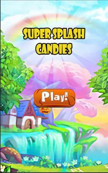 Super Splash Candies poster