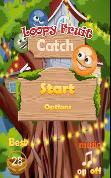 Loopy Fruit Catch Free poster
