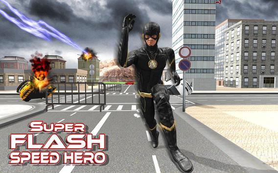 Superhero flash hero:flash speed hero flash games for android.