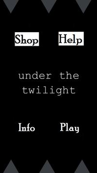 Under The Twilight poster