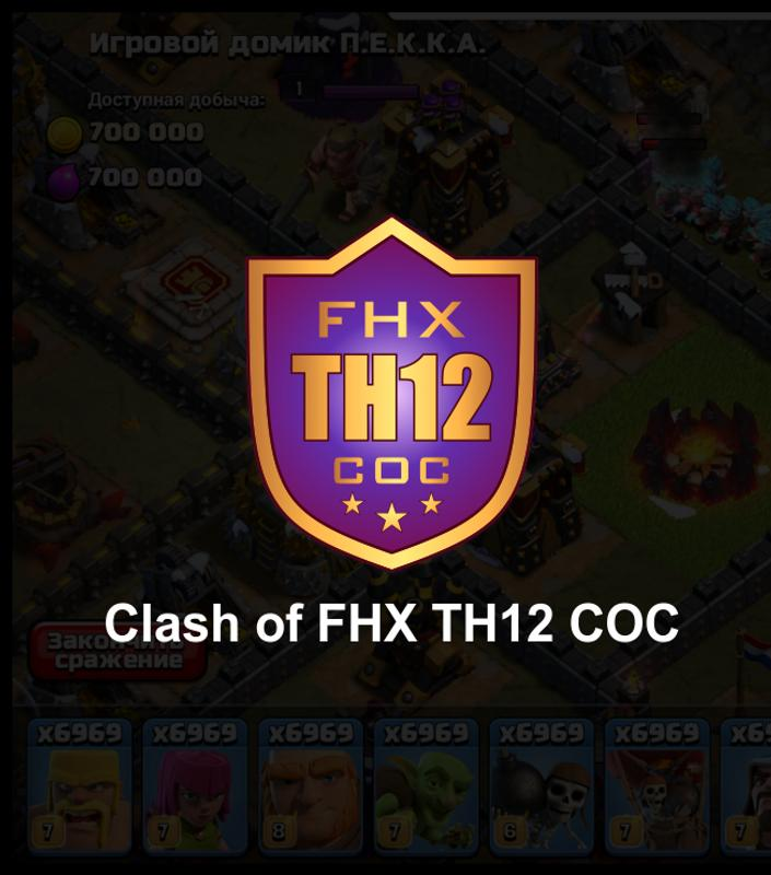 Clash Of Fhx Th12 Coc For Android Apk Download