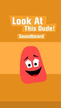 Look At This Dude Soundboard screenshot 1