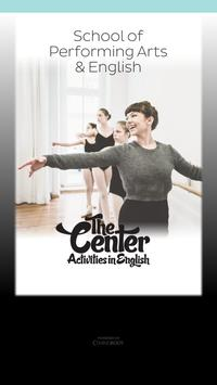 THE CENTER Performing Arts poster