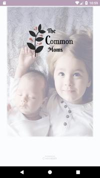 The Common Moms poster