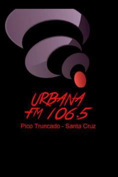 Urbana FM 106.5 Pico Truncado poster