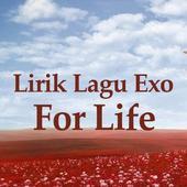 Lirik lagu for life - Exo icon
