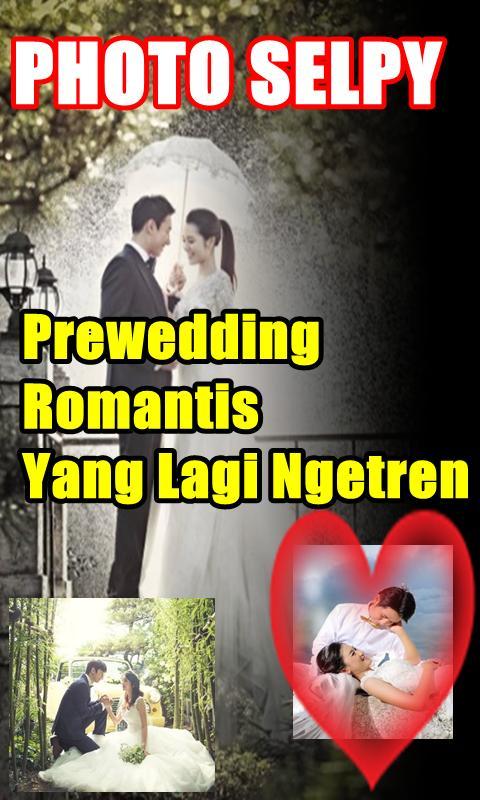 Kumpulan Foto Prewedding Romantis Lagi Ngetren Für Android
