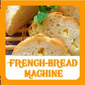 French Bread Machine Recipes icon