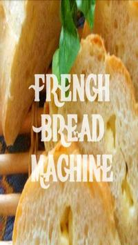 French Bread Machine Recipes poster