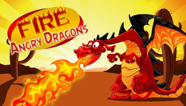 Fire Angry Dragons poster