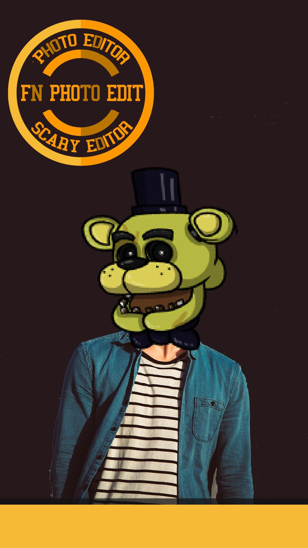 FN Photo Editor for FNAF for Android - APK Download